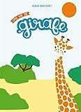"""Afficher """"Une vie de girafe"""""""