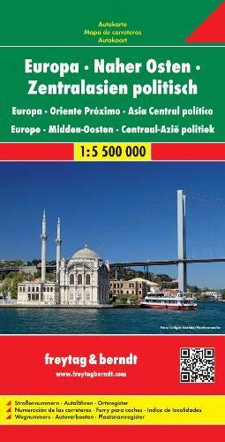 Europa-Naher Osten-Zentralasien politisch, Autokarte 1:5,5 Mio.: Wegenkaart 1:5 500 000 (freytag & berndt Auto + Freizeitkarten)