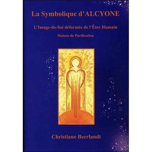 La symbolique d'Alcyone, le Soleil central des Pléiades