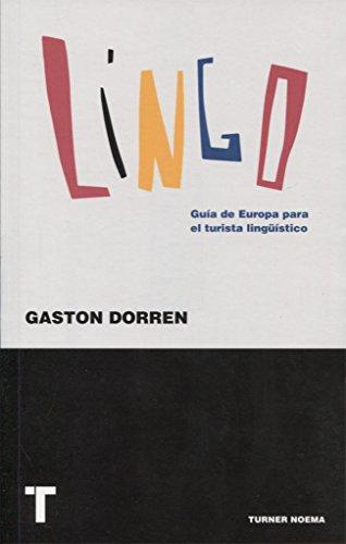 Lingo. Guía de Europa para el turista lingüístico (Noema)