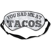 You Had Me At Tacos 99% Eyeshade Blinders Sleeping Eye Patch Eye Mask Blindfold For Travel Insomnia Meditation preisvergleich bei billige-tabletten.eu
