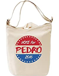 Vote for Pedro Bolsa de mano Día Canvas Day Bag| 100% Premium Cotton Canvas| DTG Printing|