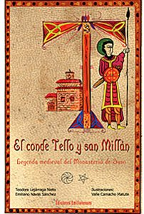El conde tello y san millan: Leyenda medieval del monasterio de suso (Arte e Historia)
