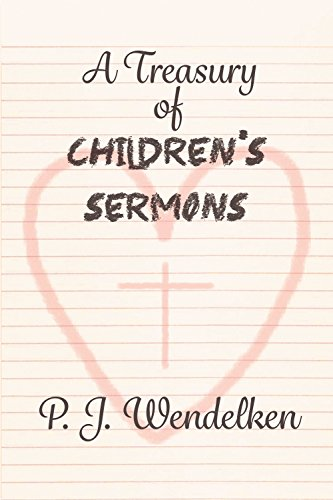 A Treasury of Children's Sermons (English Edition)