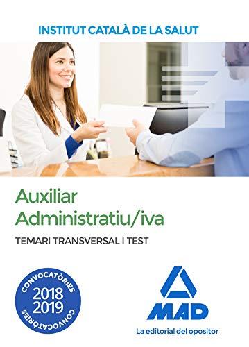 Temari i test transversal per a la categoria d'Auxiliar Administratiu/iva de l' Institut Català de la Salut
