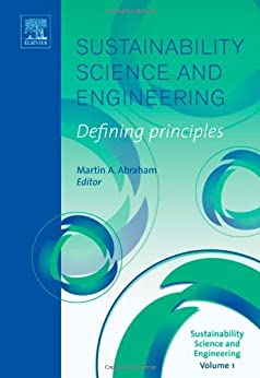Sustainability Science and Engineering: Defining ...