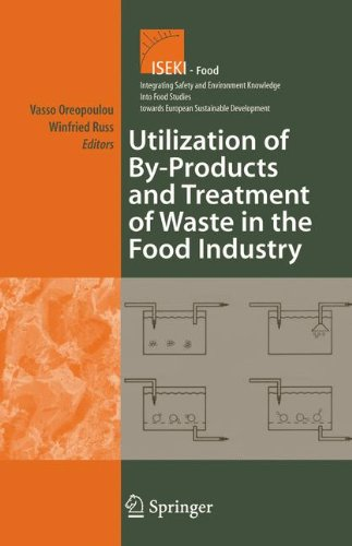 Utilization of By-Products and Treatment of Waste in the Food Industry (Integrating Food Science and Engineering Knowledge Into the Food Chain)