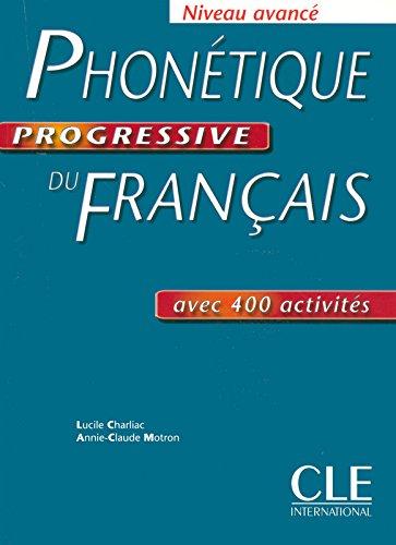 Phonétique progressive du français - Niveau avancé - Livre + corrigés