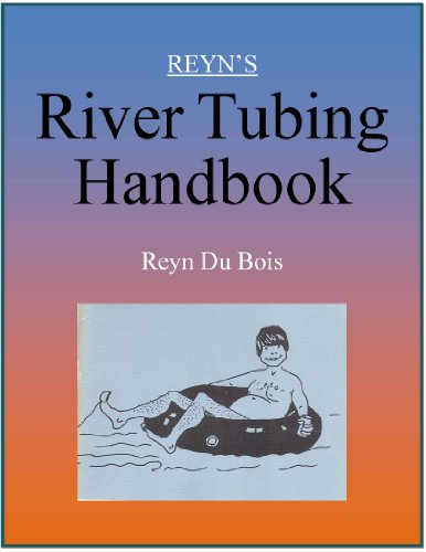 Reyn's River Tubing Handbook (English Edition) (Snow Tubing)