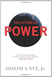 The Future of Power by Joseph S. Nye Jr. (2011-02-01)