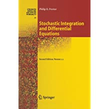 Stochastic Integration and Differential Equations: Version 2.1 (Stochastic Modelling and Applied Probability, Band 21)