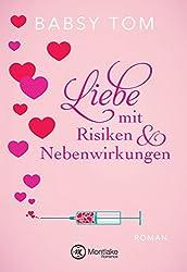 Liebe mit Risiken und Nebenwirkungen