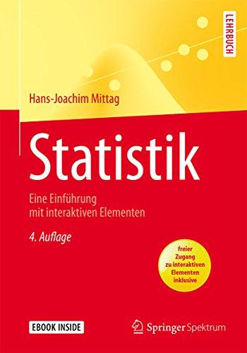 Statistik: Eine Einführung mit interaktiven Elementen (Springer-Lehrbuch)