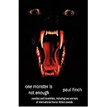 [One Monster Is Not Enough [ ONE MONSTER IS NOT ENOUGH ] By Finch, Paul ( Author )Jan-23-2011 Paperback