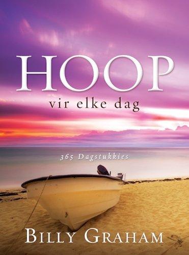 Hoop vir elke dag: 365 Dagstukkies (Afrikaans Edition)