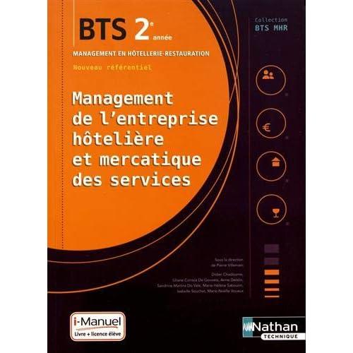 Management de l'entreprise Hôtelière et Mercatique des services (MEHMS) - 2e année BTS MHR