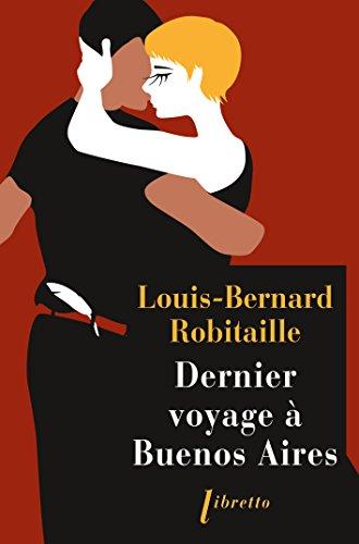Dernier Voyage Buenos Aires [Pdf/ePub] eBook