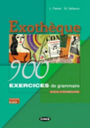 Exothèque. 900 Exercices De Grammaire. Livre (+CD) (Francese. Grammatica)