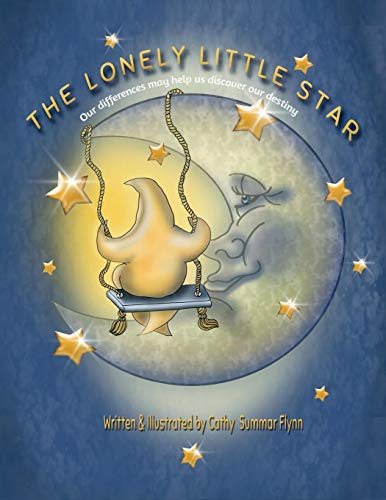 The Lonely Little Star: Our differences may help us discover  our destiny