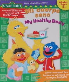 Mi Cuerop Sano/My Healthy Body: Wipe-off Workbook (Sesame Street) por Leslie Rotsky