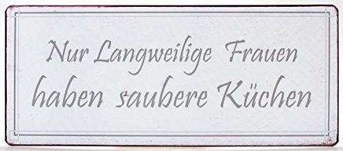 La Finesse Schild Magnet - Nur langweilige Frauen Haben Saubere Küchen - Blechschild 10 cm Vintage (Saubere Küche)