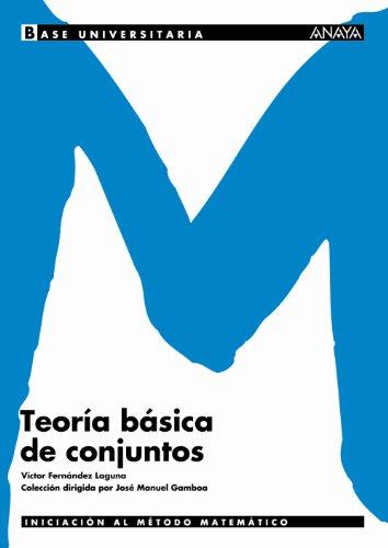 Teoria básica de conjuntos. (Base Universitaria) por Víctor Fernández Laguna