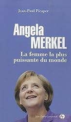 Angela Merkel : La femme la plus puissante du monde