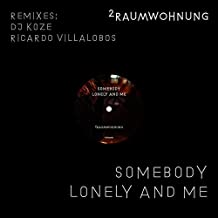 "Somebody Lonely And Me (Remixes/Ltd.12"") [Vinyl Single]"