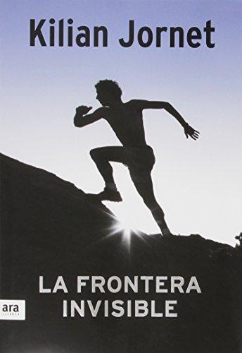 La Frontera Invisible, Colección Deportes (Deportes (catalan)) por Kilian Jornet Burgada