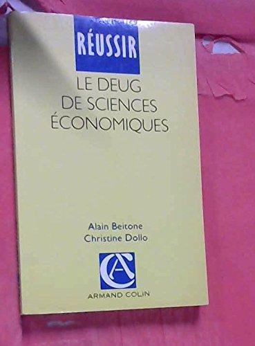 Réussir le DEUG de sciences économiques