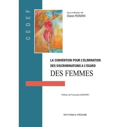 La Convention pour l'élimination des discriminations à l'égard des femmes