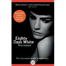 Eighty Days White (The Eighty Days Series) by Vina Jackson (2013-09-10)