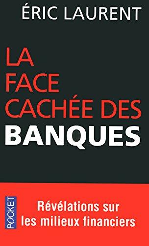 La face cachée des banques