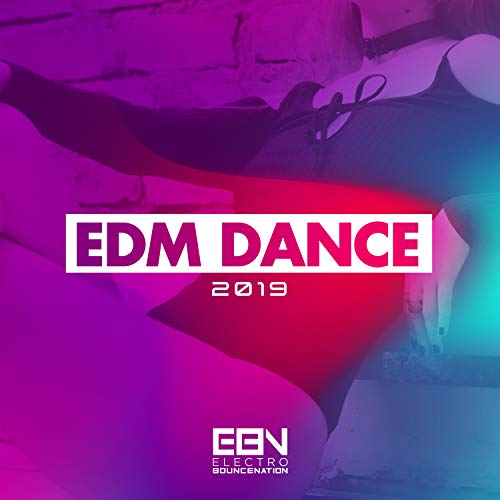 EDM Dance 2019