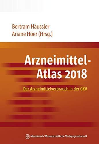 Arzneimittel-Atlas 2018: Der Arzneimittelverbrauch in der GKV