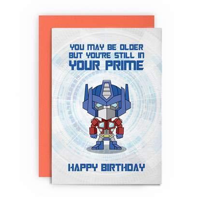 Geburtstagskarten, lustig, lustig, gruß für Männer, Vater, Ehemann, Freund, Optimus, Geek, Sci-Fi, Transformers, Still in Your Prime