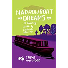Narrowboat Dreams: A Journey North by England's Waterways (English Edition)