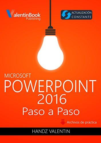 PowerPoint 2016 Paso a Paso: Actualización Constante (MOBI + EPUB ...