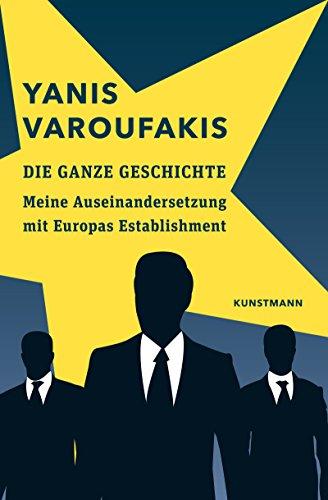 die-ganze-geschichte-meine-auseinandersetzung-mit-europas-establishment