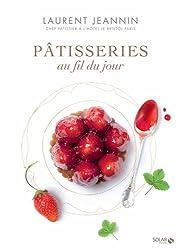 Toute la pâtisserie Laurent Jeannin