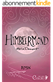 Himbeermond (Colors of Life 1) (German Edition)