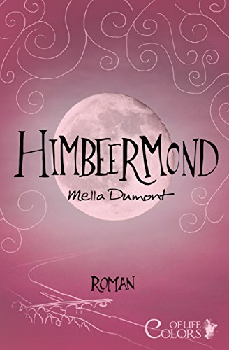 Himbeermond (Colors of Life 1)