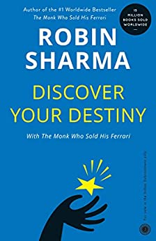 Discover Your Destiny with The Monk Who Sold His Ferrari: T7 Stages of Self Awakening by [Sharma, Robin]