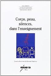 Corps, peau, silences, dans l'enseignement