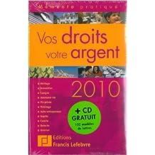 Vos droits votre argent (1Cédérom) de Francis Lefebvre ( 27 août 2009 )