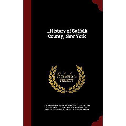 ...History of Suffolk County, New York