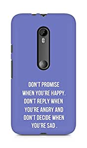 AMEZ dont promise when you are happy Back Cover For Motorola Moto G3