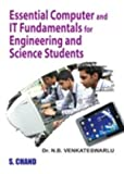 Essential Computer and IT Fundamentals for Engineering and Science Solutions