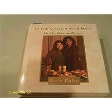 In the Kitchen with Rosie [Gebundene Ausgabe] by Daley, Rosie