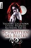Yasmine Galenorn: Schwestern des Blutes